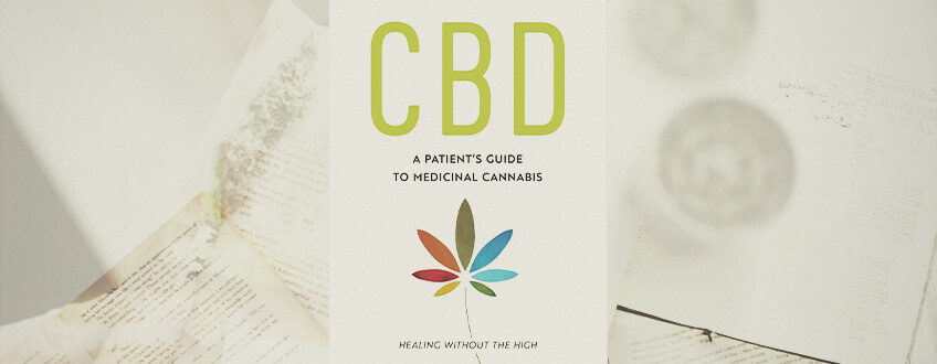 CBD: A PATIENT'S GUIDE TO HEALTH WITH MEDICINAL CANNABIS